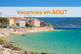 Les réservations pour l'été sont ouvertes, Découvrez nos séjours en Août
